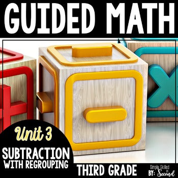 3rd Grade Guided Math Subtraction