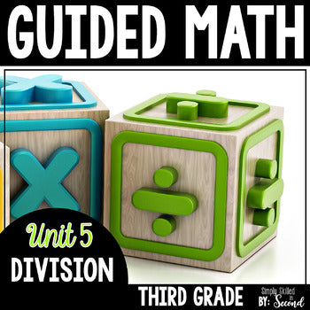3rd Grade Guided Math Division