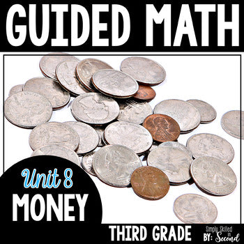 3rd Grade Guided Math Money