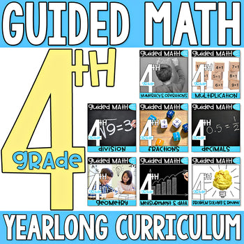 4th Grade Guided Math Yearlong Curriculum