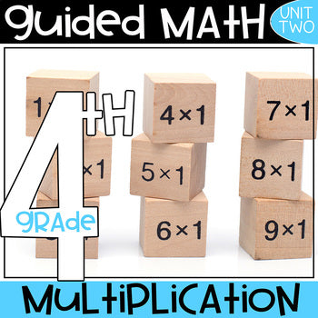 Guided Math 4th Multiplication