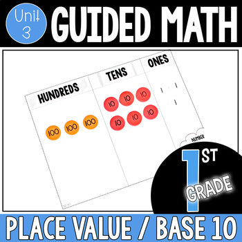 1st Grade - Place Value / Base 10