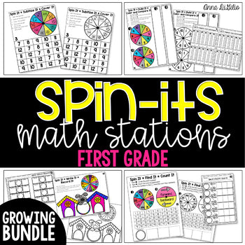 1st Grade Spin-Its Math Stations Yearlong GROWING Bundle