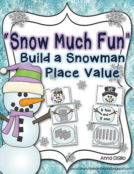 Build A Snowman Place Value Math Unit