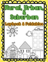 Rural, Urban, & Suburban Lapbook and Foldables