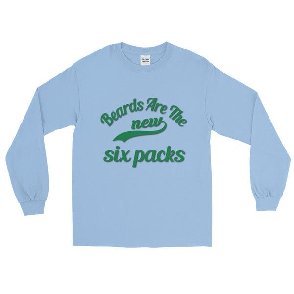 Beards Are The New Six Packs Long Sleeve T-Shirt