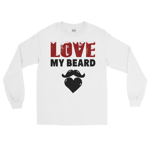 Love My Beard Long Sleeve T-Shirt