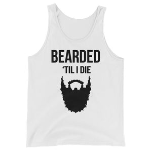 Bearded 'Till I Die Tank Top