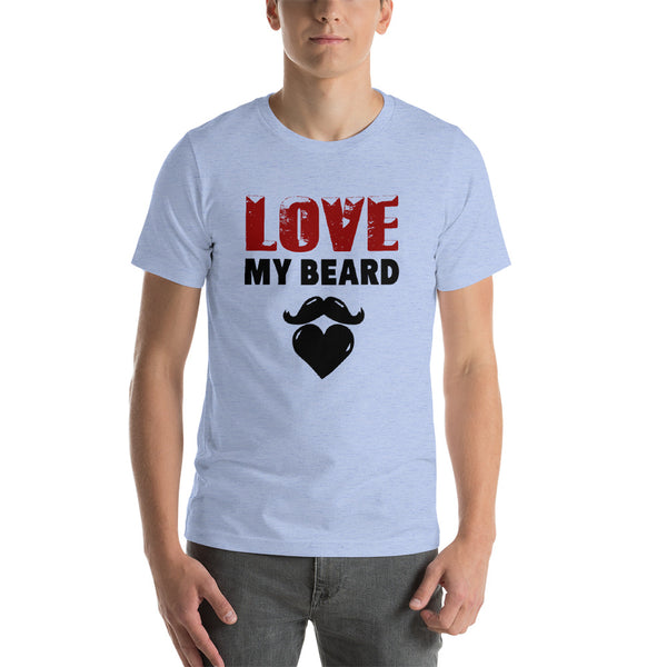 Love My Beard - Short-Sleeve T-Shirt