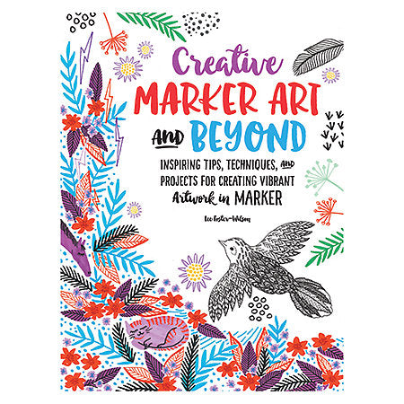 Walter Foster - Creative Marker Art and Beyond - Book