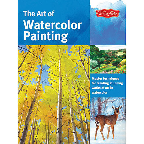Walter Foster - The Art of Watercolour Painting