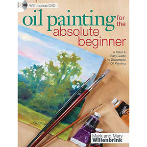 North Light Books -Oil Painting for the Absolute Beginner book