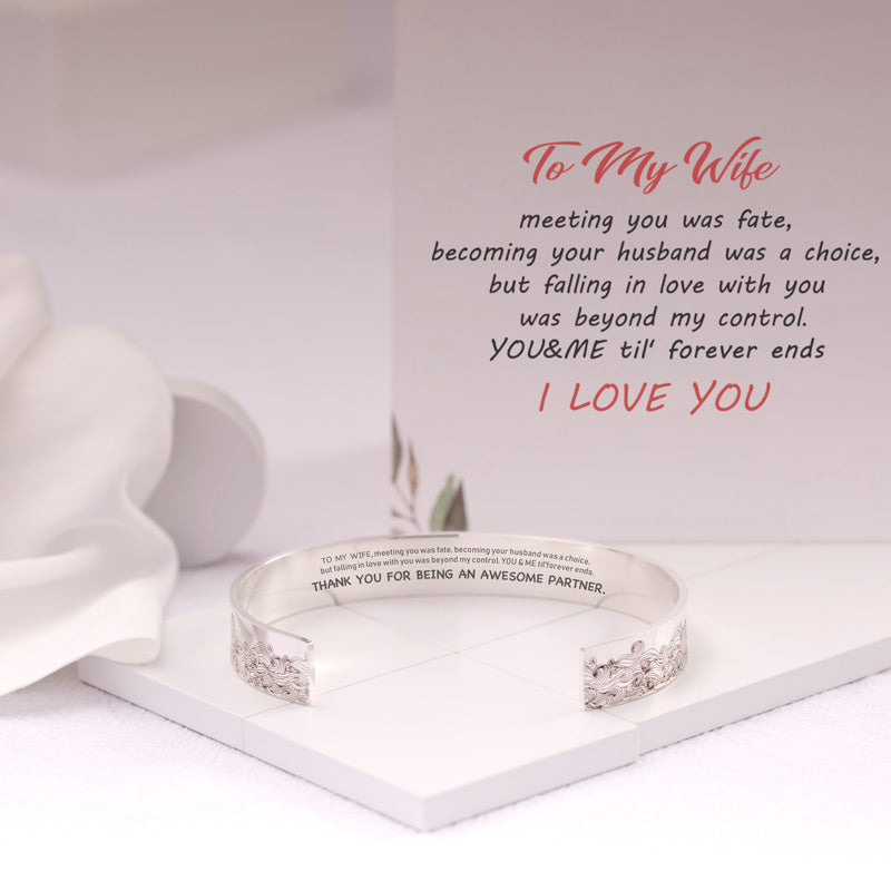 To my wife, thank you for being an awesome partner bangle bracelet