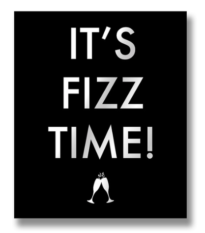 It's Fizz Time Sign