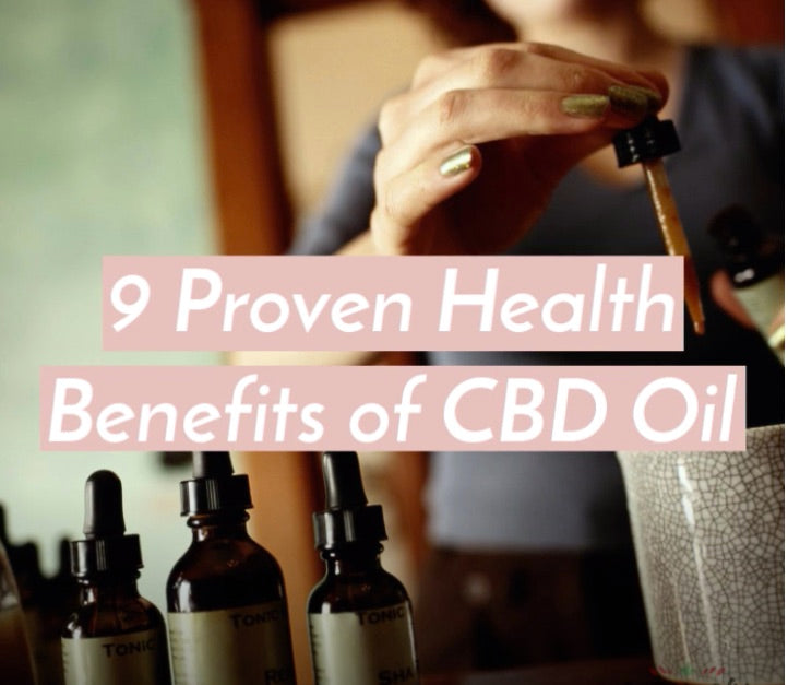 9 Proven Health Benefits of CBD Oil