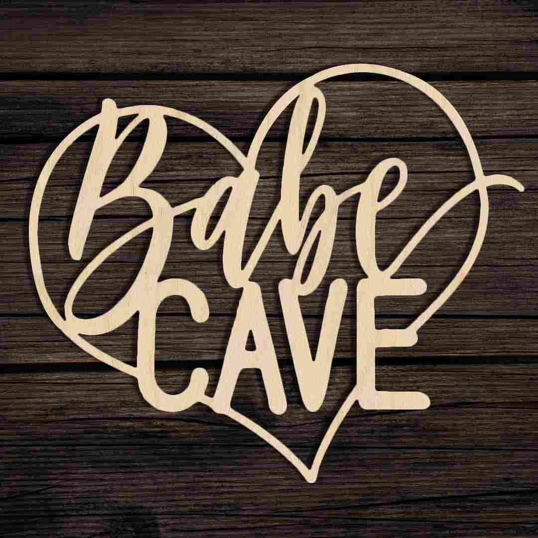 Babe Cave Heart Sign