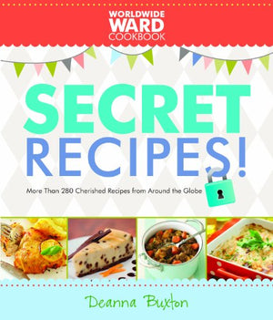 Worldwide Ward Secret Recipes