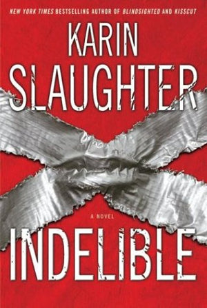 Indelible : A Novel