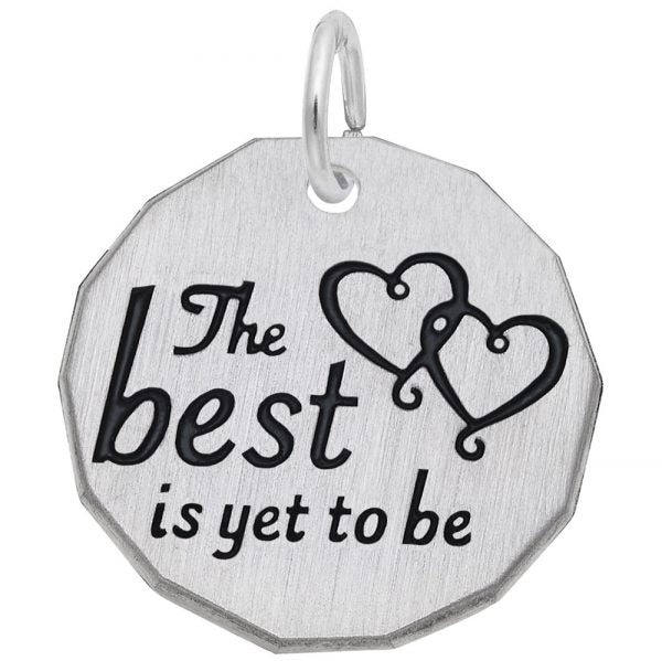 """The Best Is Yet To Be"" Tag"