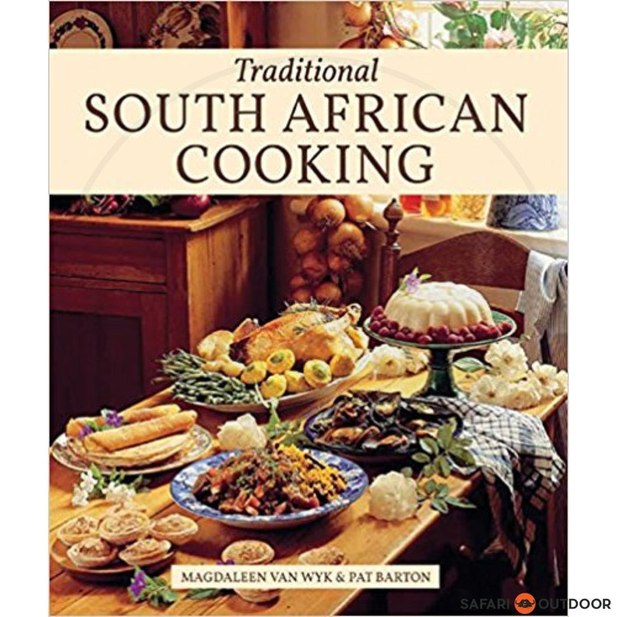 TRADITIONAL SOUTH AFRICAN COOKING - VAN WYK,M (BOOK)