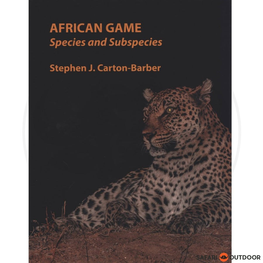 AFRICAN GAME SPECIES AND SUBSPECIES - SJ CART (BOOK)
