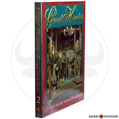 GREAT HUNTERS TROPHY ROOMS - VOL 2 (BOOK)