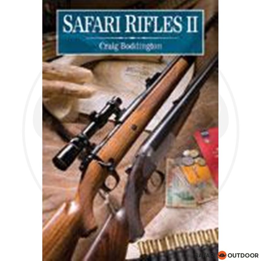 SAFARI RIFLES II - CRAIG BODDINGTON (BOOK)