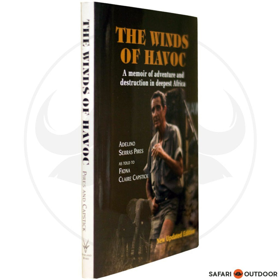 THE WINDS OF HAVOC - ADELINO SERRAS PIRES (BOOK)