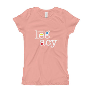 """Leave A Legacy""  Girl's T-Shirt"