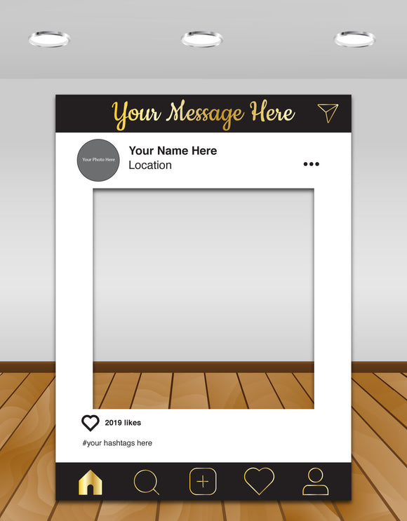 Black and Gold Instagram photo frame prop or selfie frame