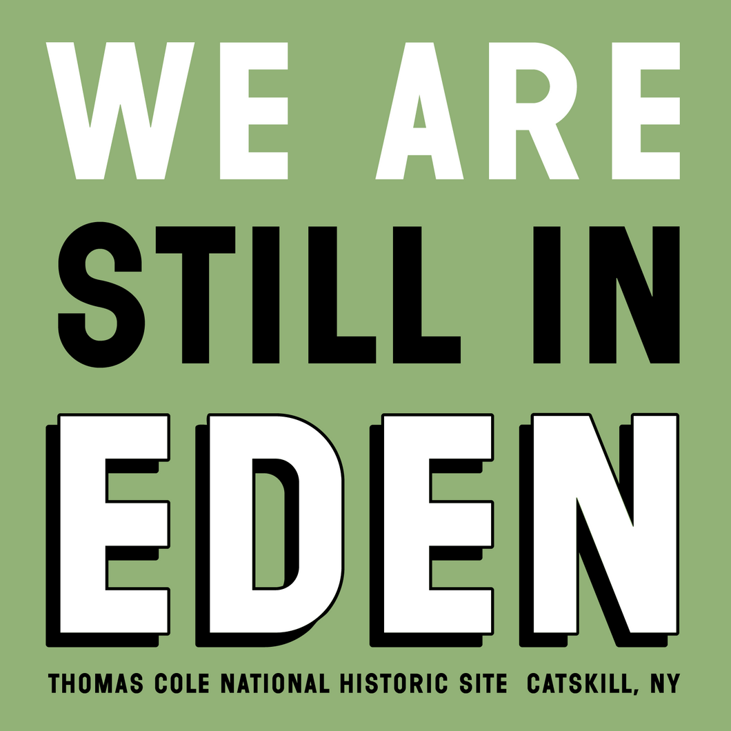 We Are Still in Eden T-Shirt