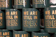 Load image into Gallery viewer, We Are Still in Eden Mug