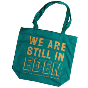 We Are Still in Eden Tote Bag
