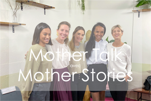 mother talk avec mother stories