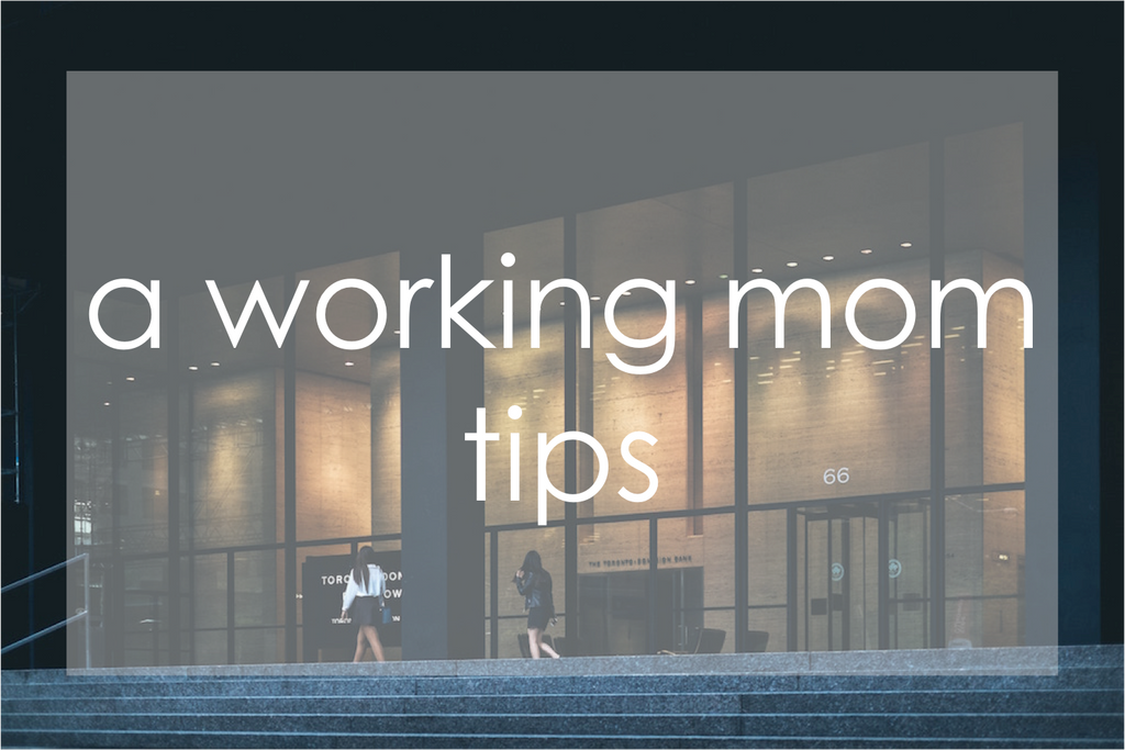 a working mom tips banner