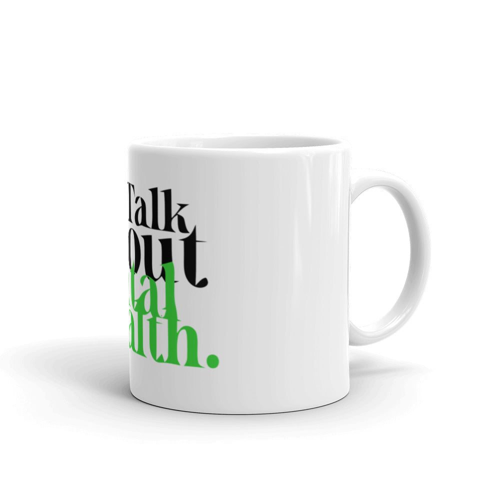 Lets Talk About Mental Health Mug