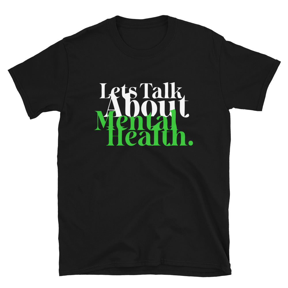 Lets Talk About Mental Health Tee
