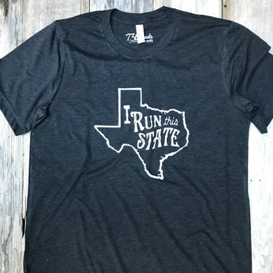I Run this State - Texas