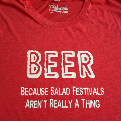 BEER  Because Salad Festivals Aren't Really A Thing