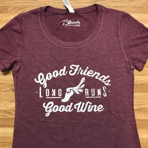Good Friends  Long Runs  Good Wine