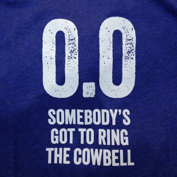 0.0 Somebody's Got to Ring the Cowbell - White Ink