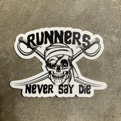 Runners Never Say Die - Sticker