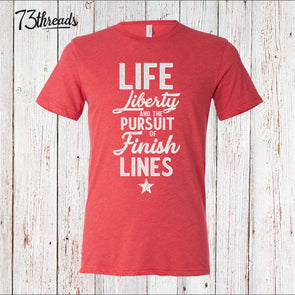 Life, Liberty and the Pursuit of Finish Lines