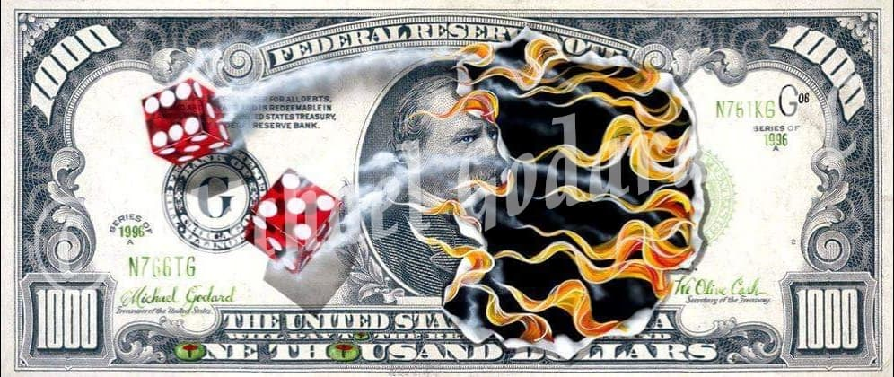 "Canvas Print. A $1,000 bill with two red dice, one showing a six, the other a five. Flames are consuming the image of American politician Grover Cleveland. Olives replace the ""O's"" in ""One Thousand""."