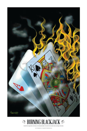 "This is a 30 x 42"" framed print on a black background. This image depicts the hand of cards on fire. The King is holding up a martini as if toasting the winning hand.  There is nothing more enjoyable than playing blackjack with a hot hand. The white border has the title ""Burning Blackjack"" across the bottom."