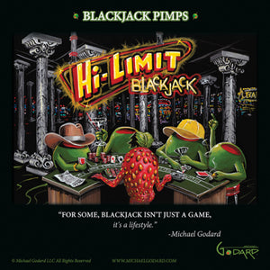 "This 12 x 12"" framed print has ""Hi-Limit Blackjack"" in yellow and red behind four green male olives playing blackjack, while they drink martinis. One, wears a yellow baseball cap and one wears a brown cowboy hat. The sexy strawberry deals the cards and the slot machines peer through the pillars of the casino. On the bottom of the print, ""For some, Blackjack isn't just a game, it's a lifestyle."" -Michael Godard"