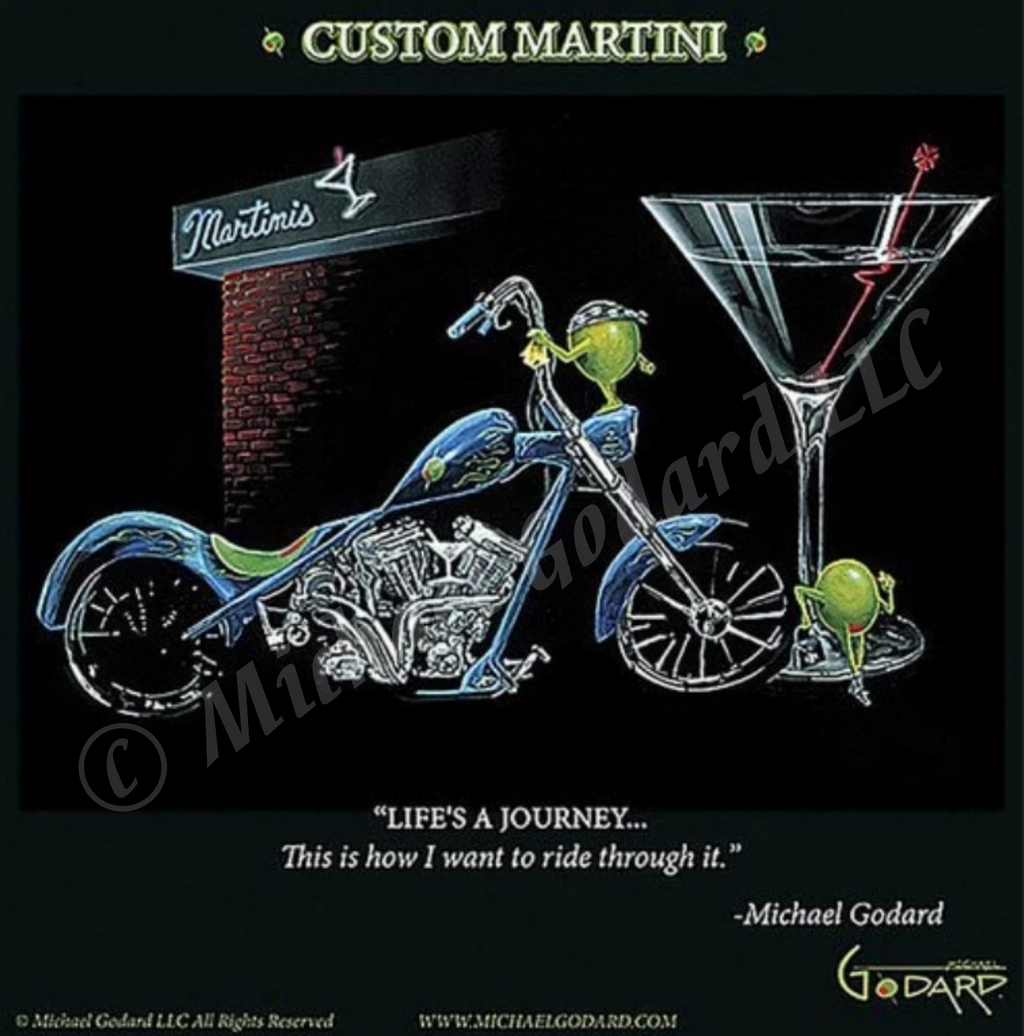 "Black background canvas depicting two olives hanging out side of a Martini bar. One of the olives is wearing a black bandana on his ""head"" and shining his blue motorcycle. The other female olive is leaning up against the large Martini class to the right. ""Life's a Journey... This is how I want to ride through it."" -Michael Godard"