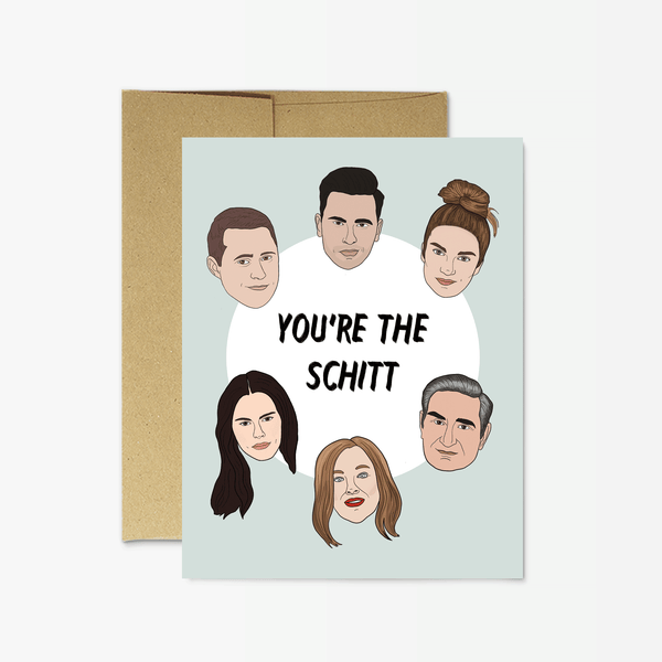 "Party Mountain Paper co. - Schitt's Creek ""You're the Schitt"" Card"