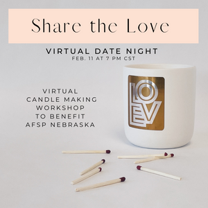 Virtual Candle Workshop - Share the Love