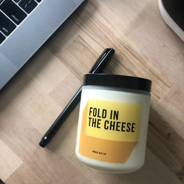 Fold In The Cheese - Schitt's Creek - Scented Vegan Soy Candle 1